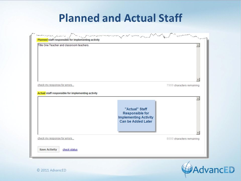 © 2011 AdvancED Planned and Actual Staff