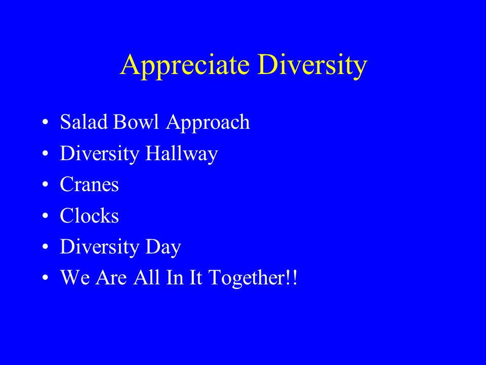 Appreciate Diversity Salad Bowl Approach Diversity Hallway Cranes Clocks Diversity Day We Are All In It Together!!