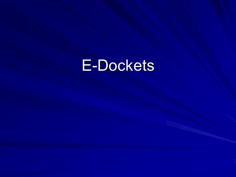 E-Dockets