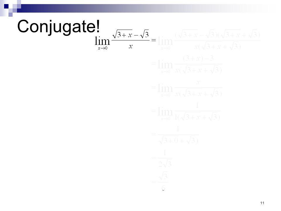 11 Conjugate!