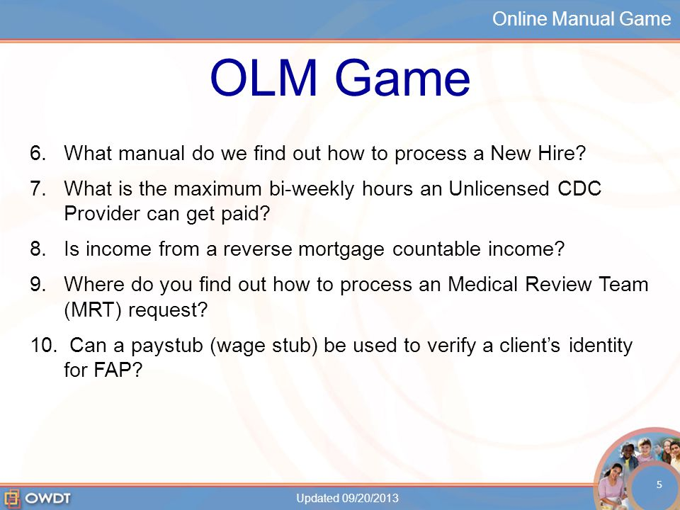 Online Manual Game OLM Game 6.What manual do we find out how to process a New Hire.