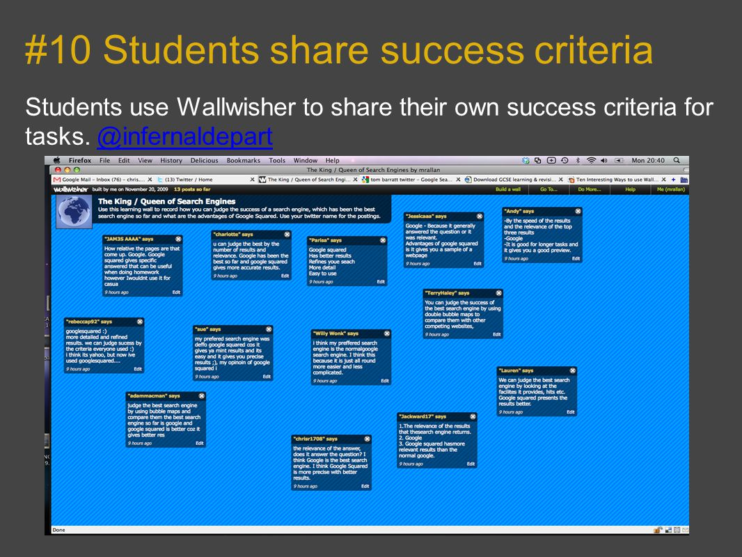 #10 Students share success criteria Students use Wallwisher to share their own success criteria for tasks.