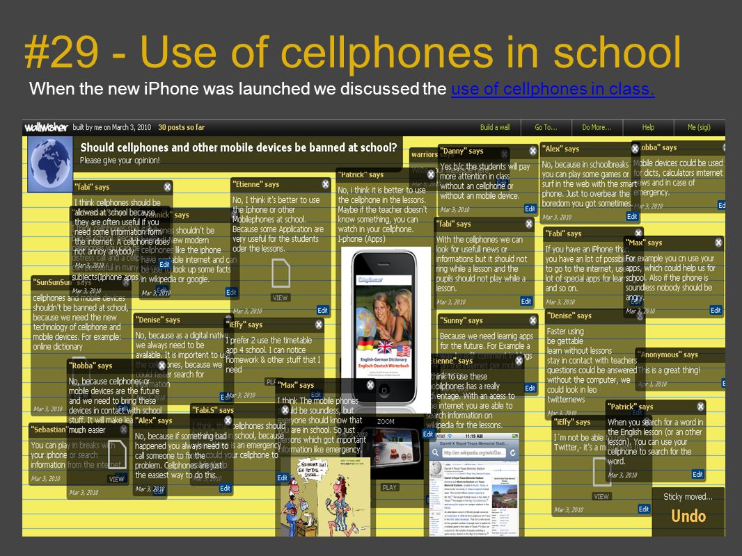 #29 - Use of cellphones in school When the new iPhone was launched we discussed the use of cellphones in class.use of cellphones in class.