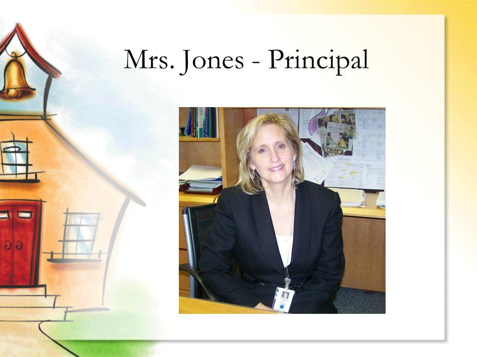 Mrs. Jones - Principal