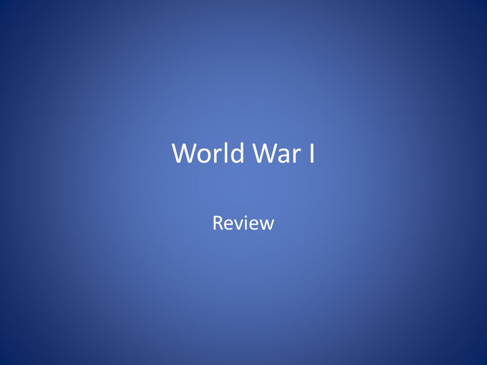 World War I Review