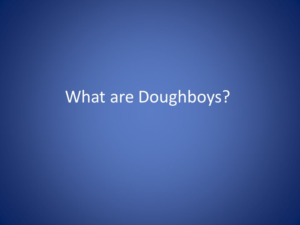 What are Doughboys?