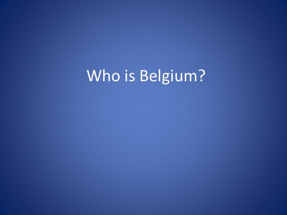 Who is Belgium?
