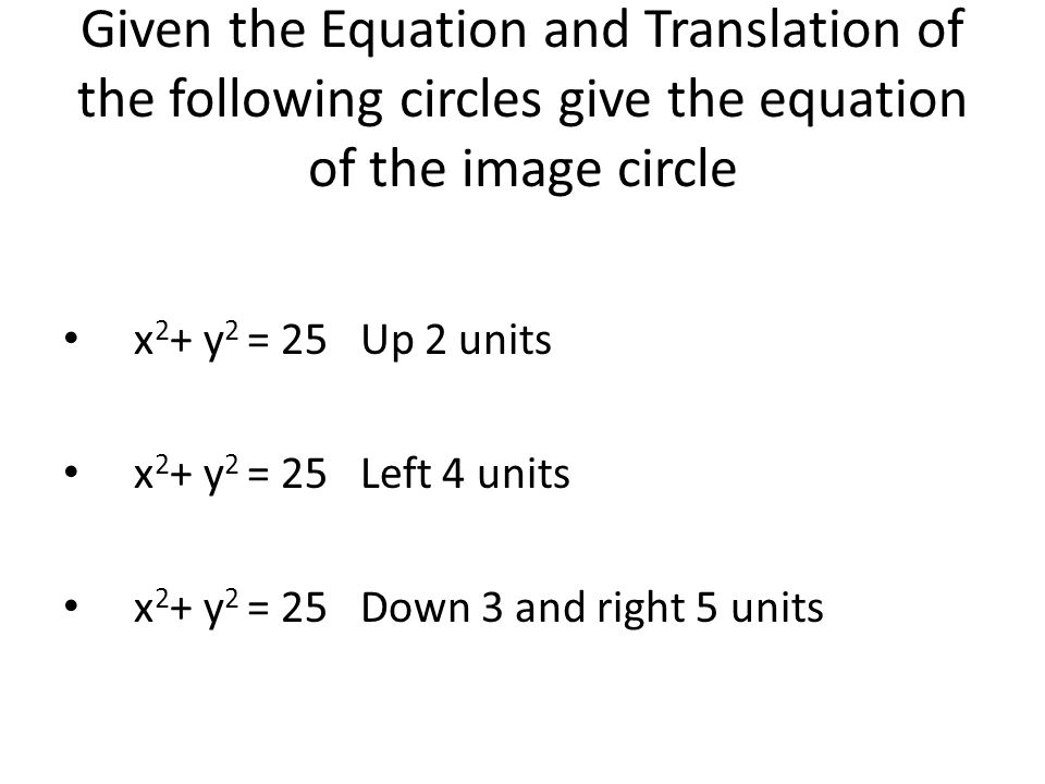 Write the equation of the circle that passes through the given point and has a center at the origin ( 9, 12) (12, -5) (2, -3)