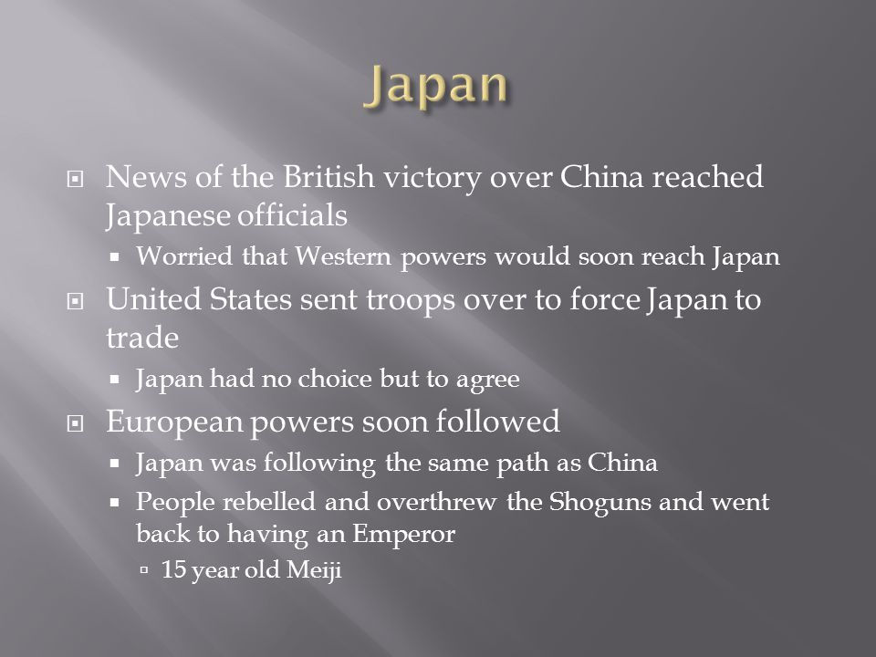  Meiji Restoration  Lasted from 1868-1912  Strengthened Japan  Studied Western ways and combined hem with Japanese traditions  Did not want to give in to their power  Brought in Western leaders and sent Japanese leaders to the West