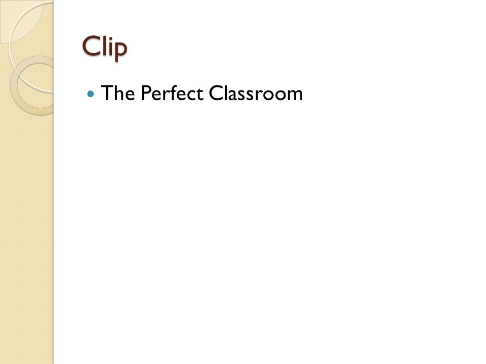 Clip The Perfect Classroom