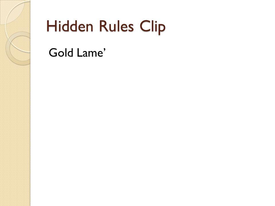 Hidden Rules Clip Gold Lame'