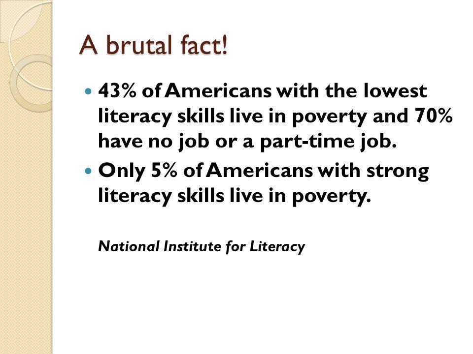 A brutal fact.