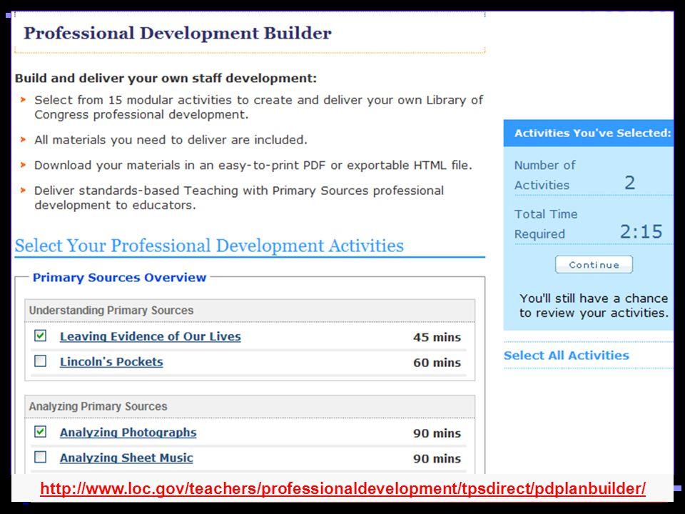 http://www.loc.gov/teachers/professionaldevelopment/tpsdirect/pdplanbuilder/