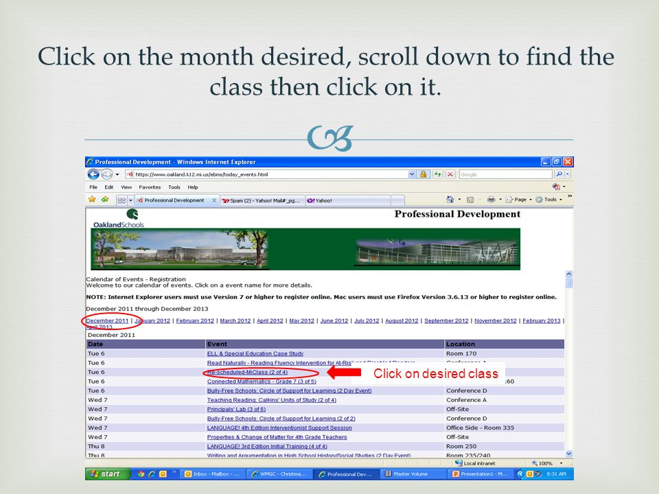  Click on the month desired, scroll down to find the class then click on it.