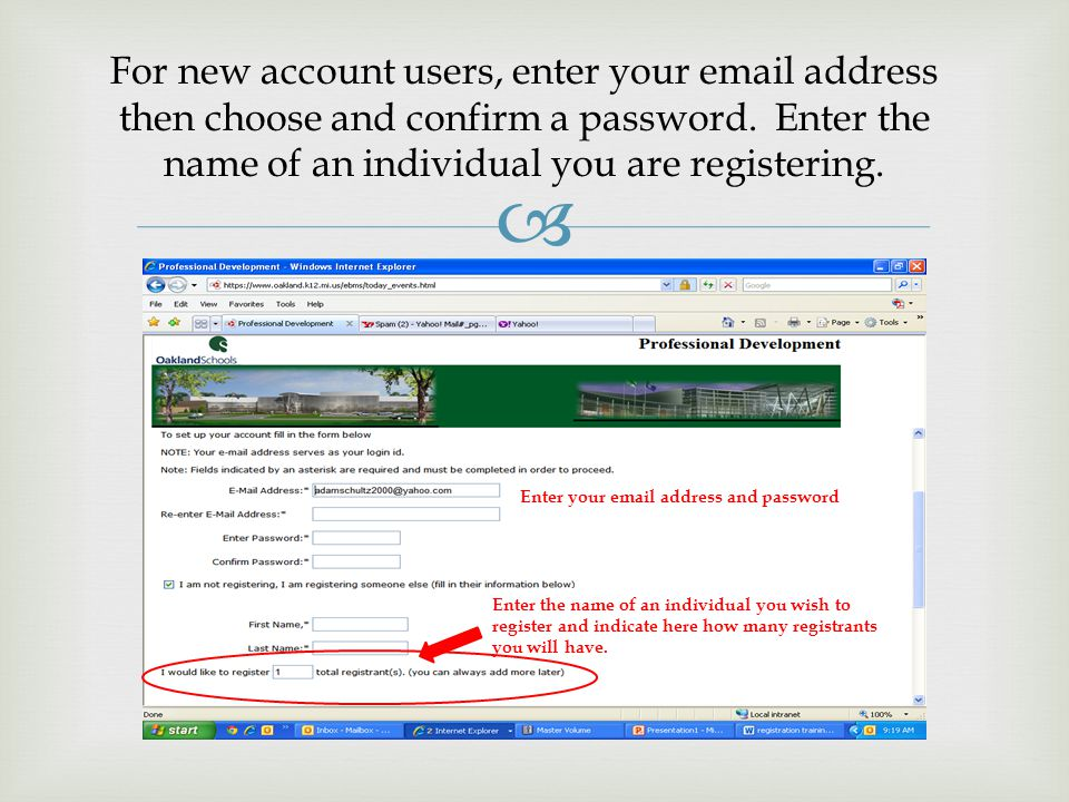  For new account users, enter your email address then choose and confirm a password.