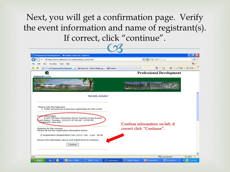  Next, you will get a confirmation page.Verify the event information and name of registrant(s).
