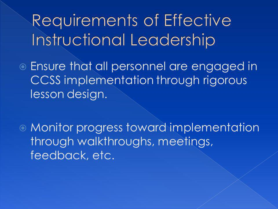  Ensure that all personnel are engaged in CCSS implementation through rigorous lesson design.
