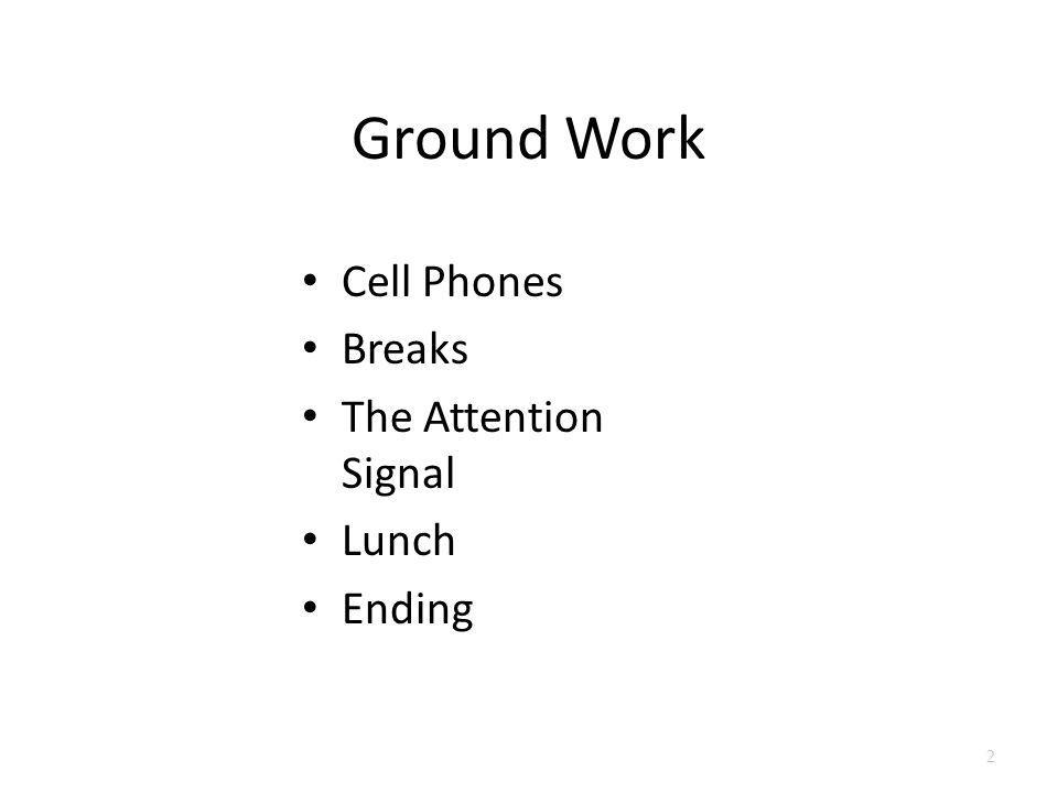 Ground Work Cell Phones Breaks The Attention Signal Lunch Ending 2