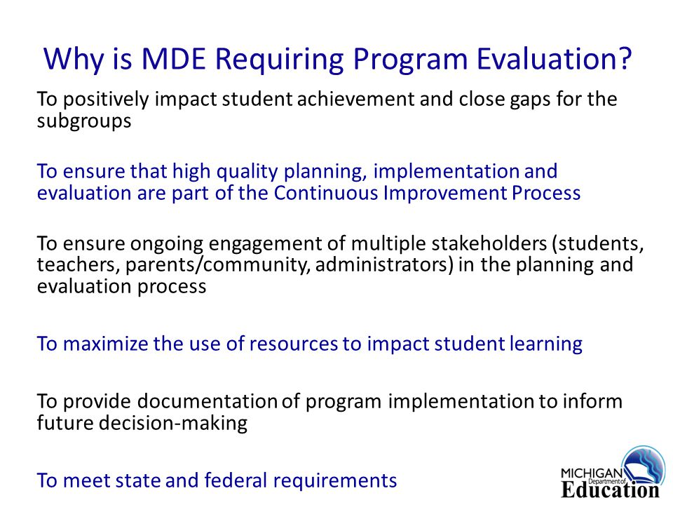 Why is MDE Requiring Program Evaluation.