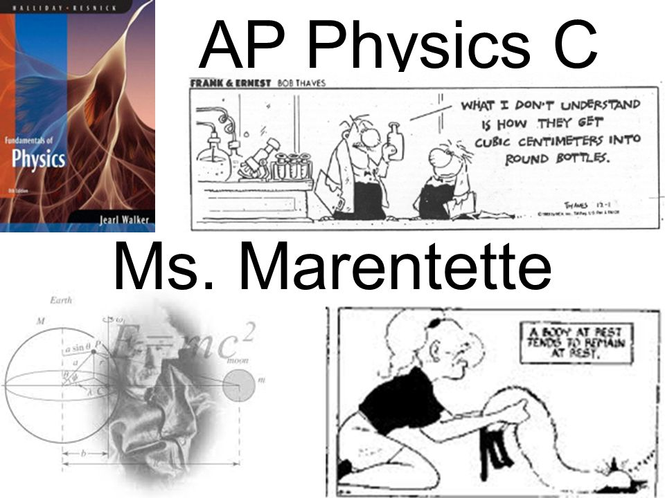 AP Physics C Ms. Marentette