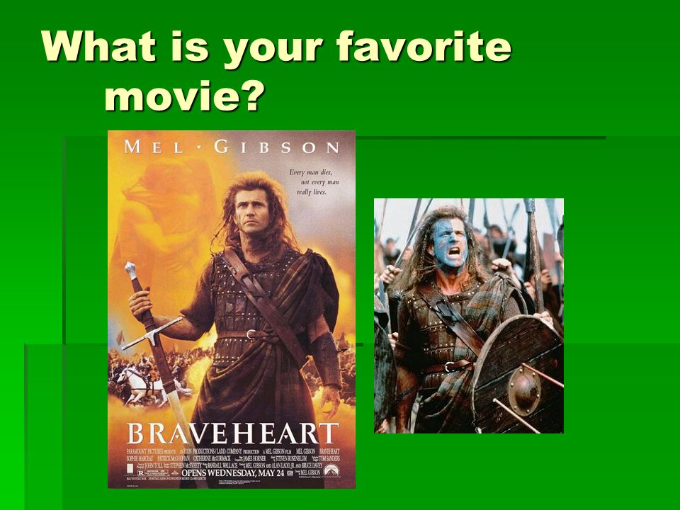 What is your favorite movie