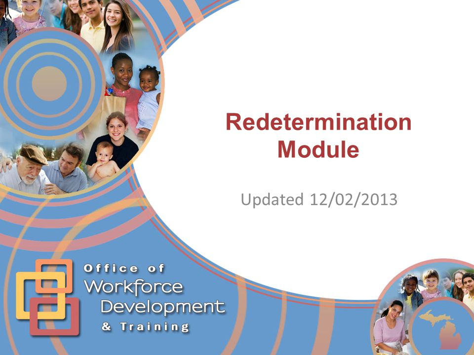 Redetermination Module Updated 12/02/2013