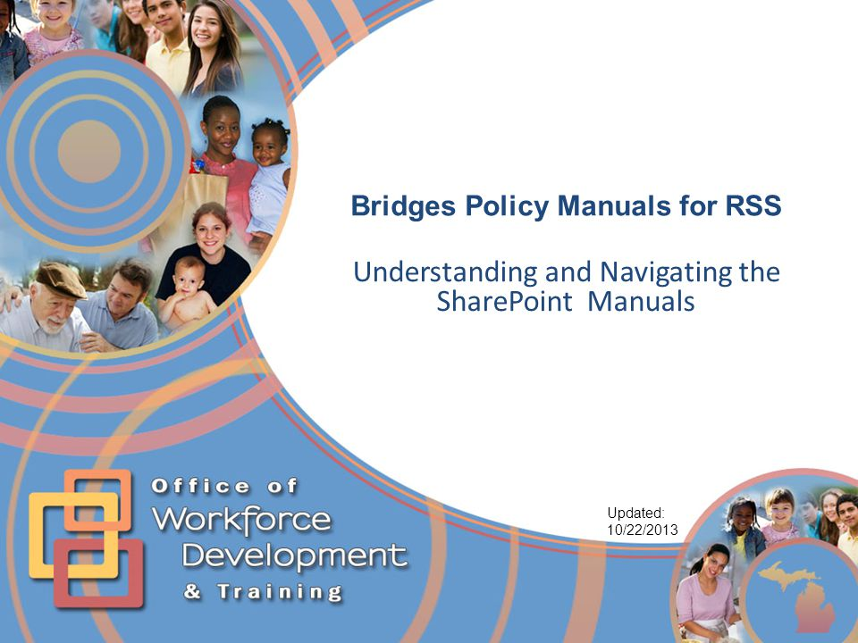 Bridges Policy Manuals for RSS Understanding and Navigating the SharePoint Manuals Updated: 10/22/2013