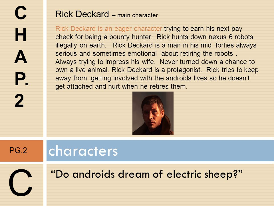 Do androids dream of electric sheep? characters C J.R.