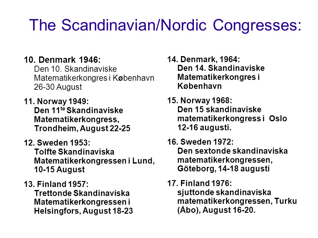 The Scandinavian/Nordic Congresses: 10. Denmark 1946: Den 10.