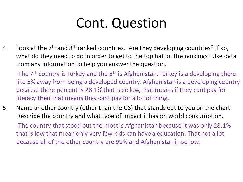 Cont. Question 4.Look at the 7 th and 8 th ranked countries.