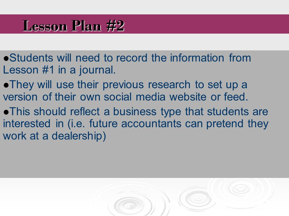 Students will need to record the information from Lesson #1 in a journal.