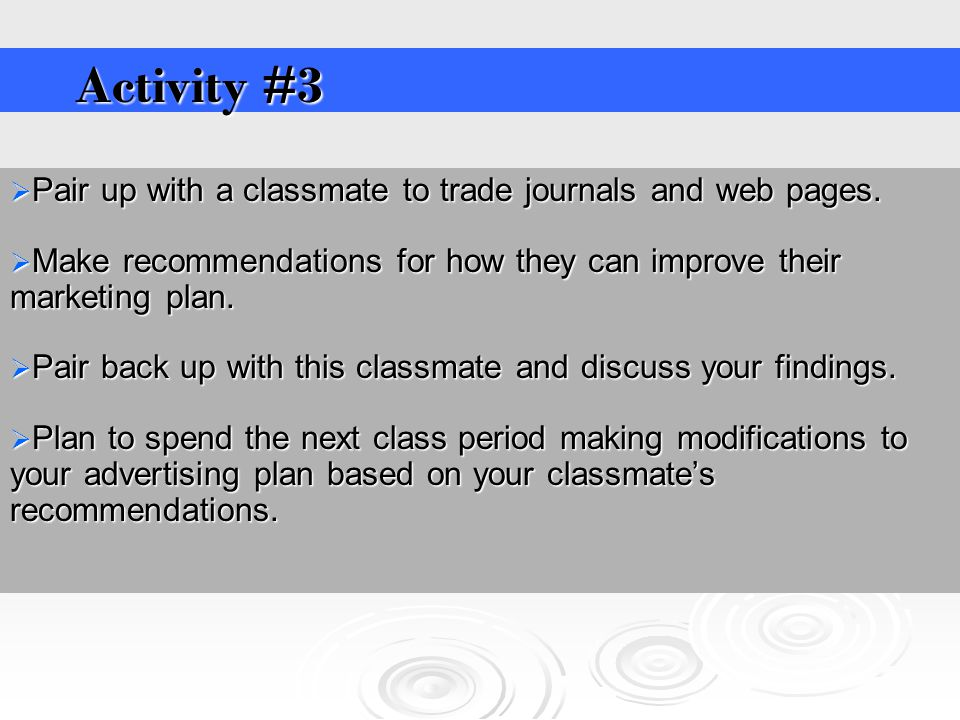  Pair up with a classmate to trade journals and web pages.
