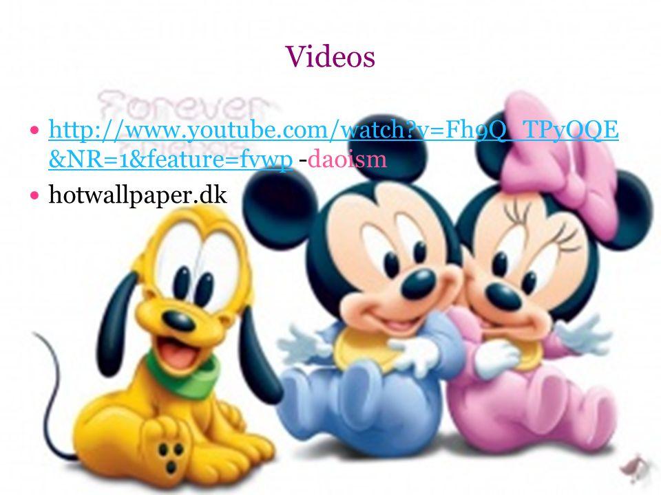 Videos http://www.youtube.com/watch?v=Fh9Q_TPyOQE &NR=1&feature=fvwp -daoism http://www.youtube.com/watch?v=Fh9Q_TPyOQE &NR=1&feature=fvwp hotwallpaper.dk