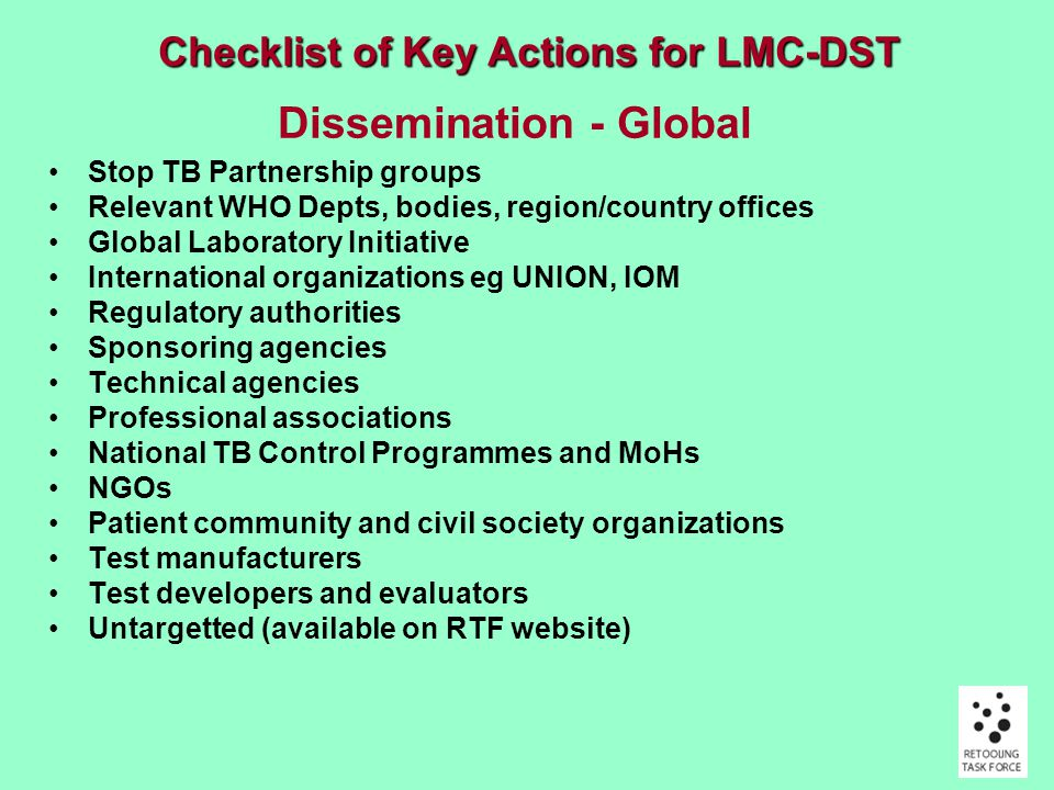 Priorities in Work-plan To develop a Scientific Blueprint for TB diagnostics development and evaluation that will clearly lay out the stages in the pipeline leading to global implementation and the nature of the evidence required to move through these stages To develop criteria to place developing technologies in the value chain and determine likely time-lines for availability.