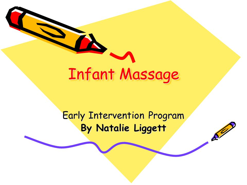 Infant massage has been used as therapeutic method by hospital staff, occupational and physical therapists