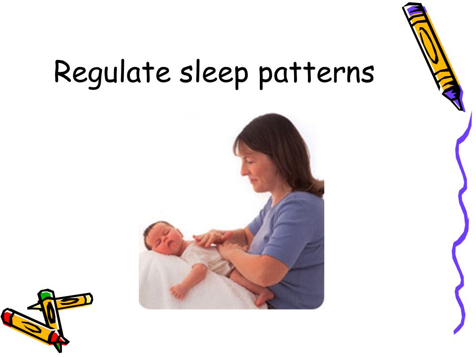 Regulate sleep patterns