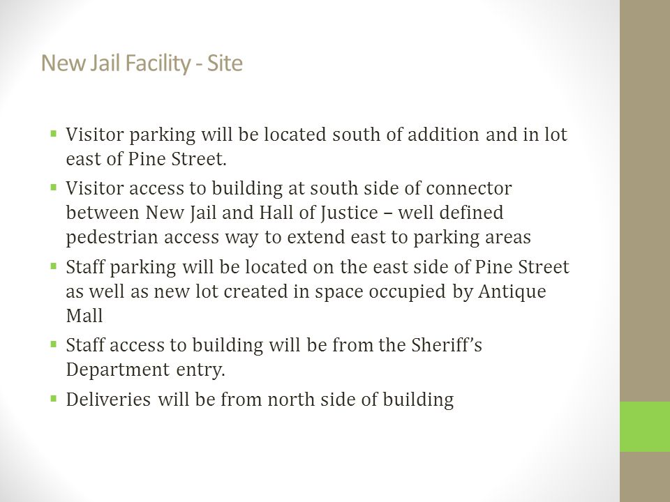  Visitor parking will be located south of addition and in lot east of Pine Street.