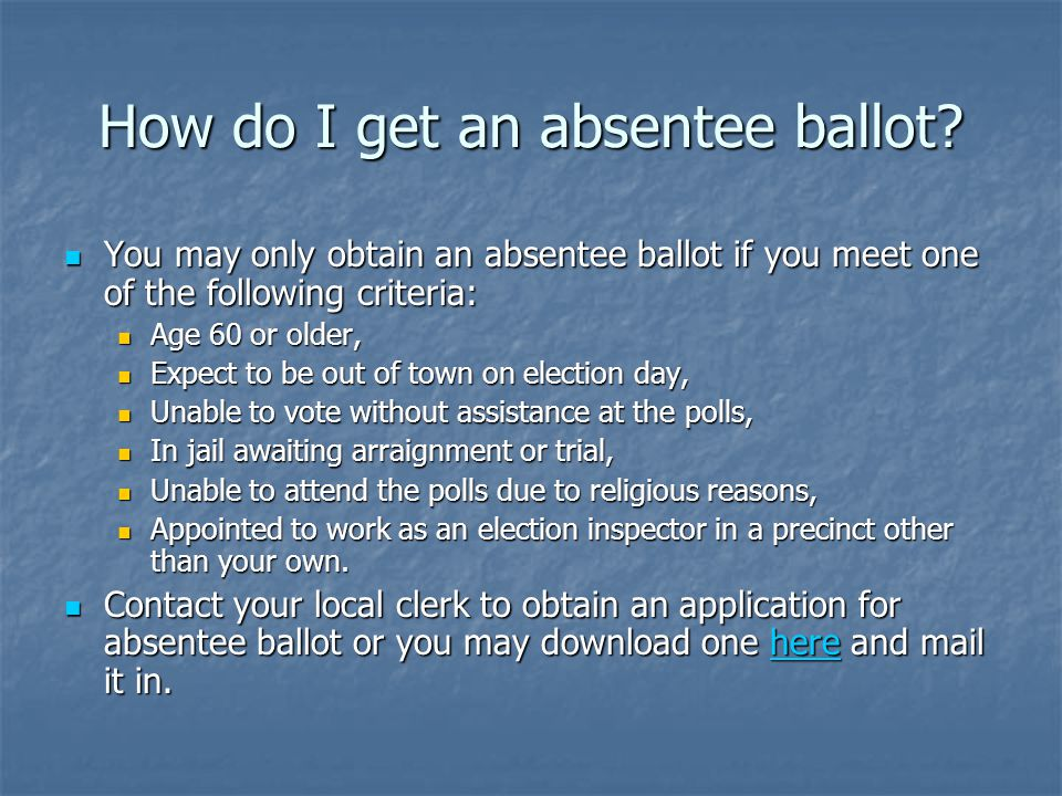 How do I get an absentee ballot.
