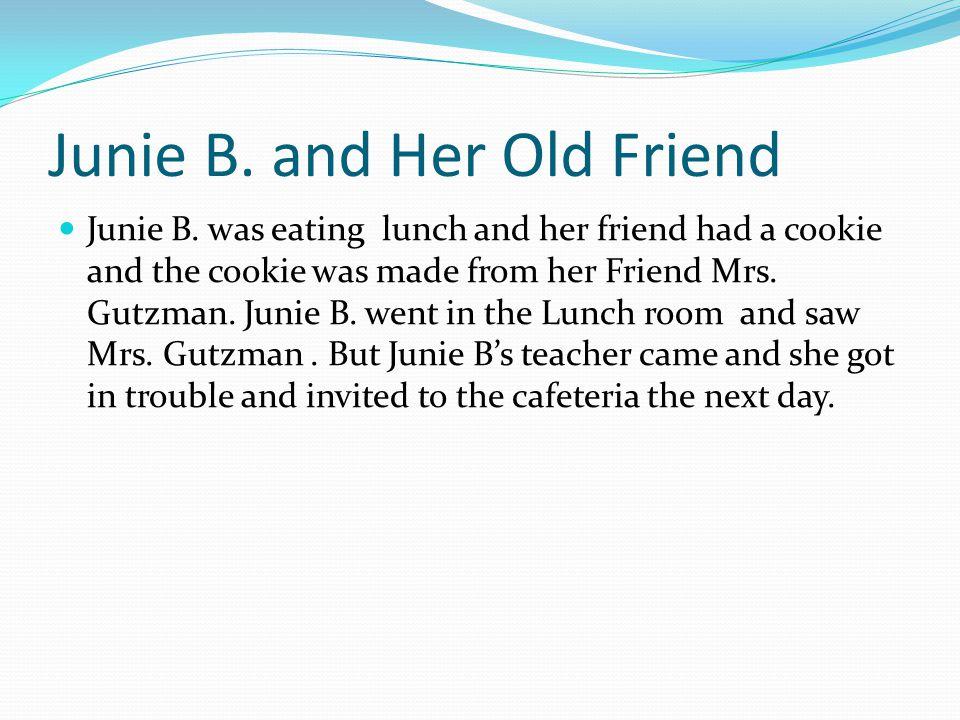Junie B.Jones-Boss of Lunch The next day Junie B.