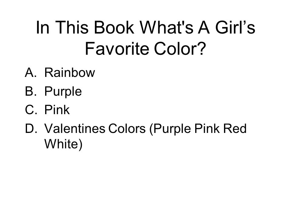 In This Book What s A Girl's Favorite Color.