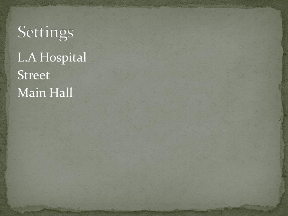 L.A Hospital Street Main Hall