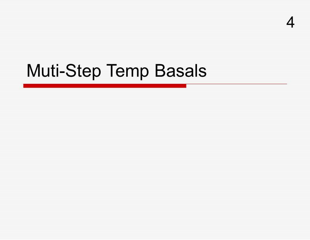 Muti-Step Temp Basals 4