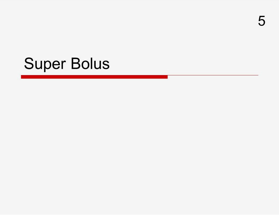 Super Bolus 5