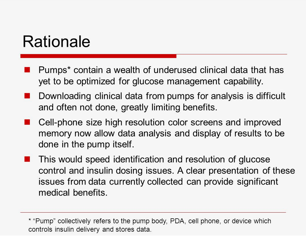 Glucose Control Standard: An insulin pump should assist the user, using reasonable and clinically agreed upon methods, to improve their glucose control.