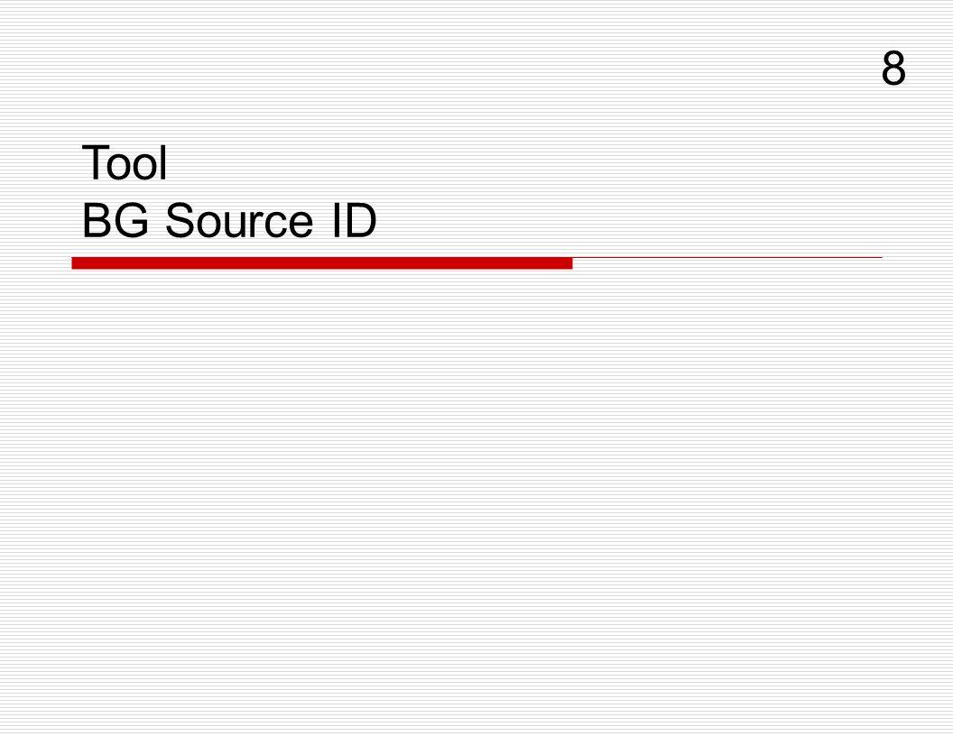 Tool BG Source ID 8