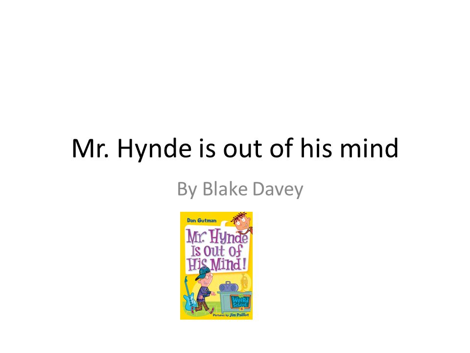 Mr. Hynde is out of his mind By Blake Davey