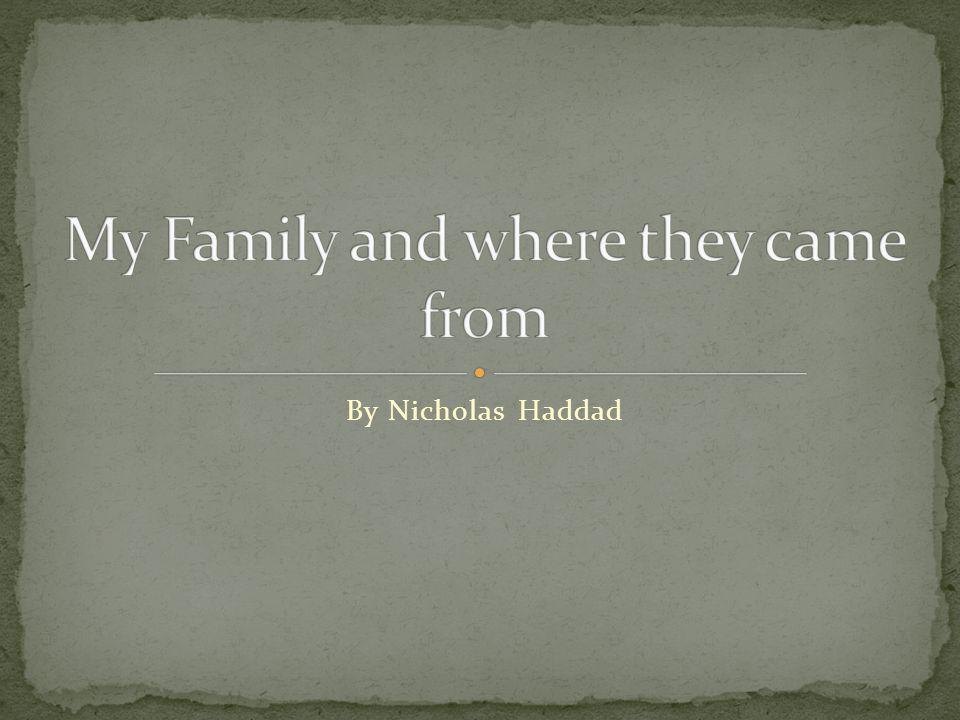 By Nicholas Haddad