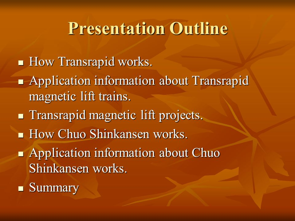 Presentation Outline How Transrapid works. How Transrapid works. Application information about Transrapid magnetic lift trains. Application informatio