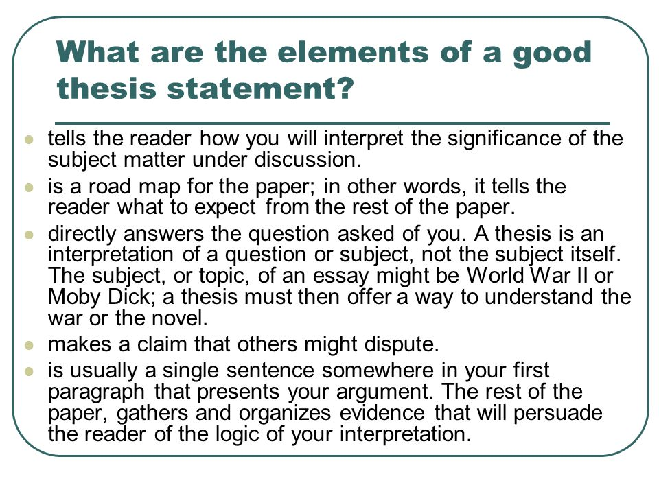 How To Write Good Thesis Statement