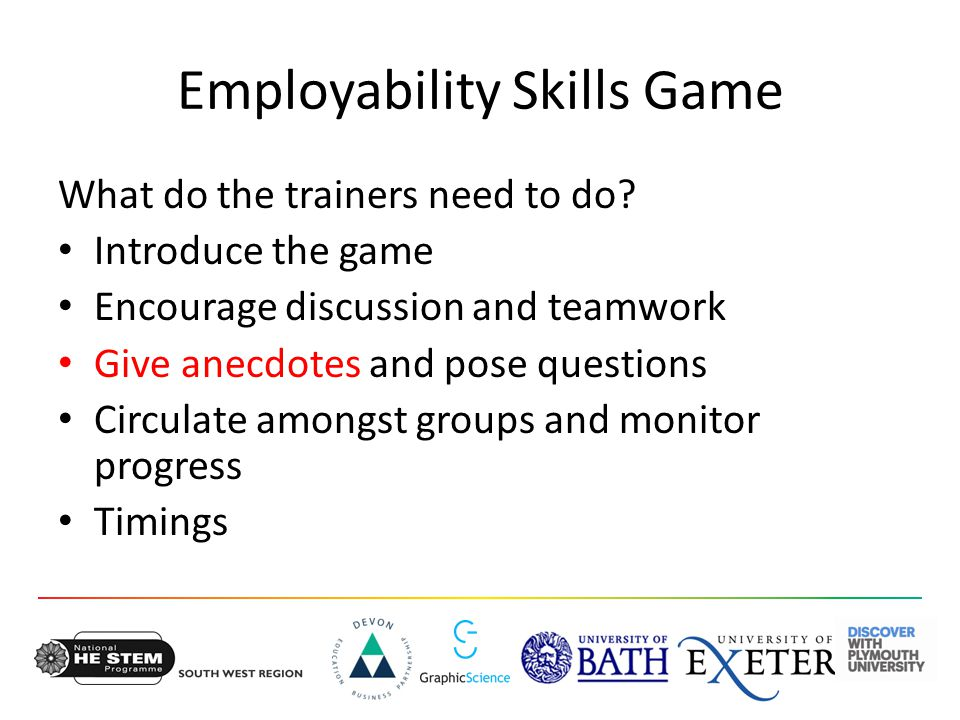 Employability Skills Game What do the trainers need to do.